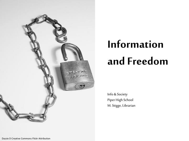 Information and Freedom