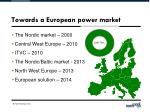 towards a european power market