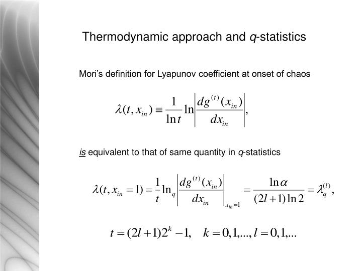 Thermodynamic approach and
