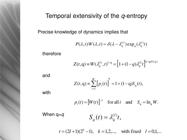 Temporal extensivity of the