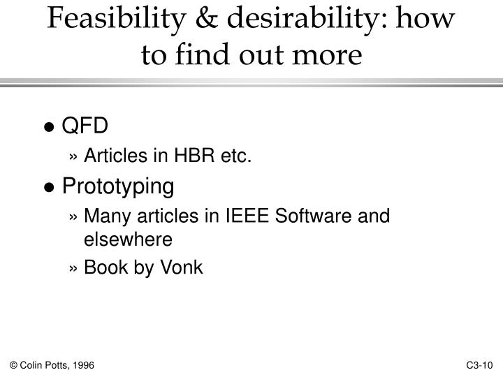 Feasibility & desirability: how to find out more