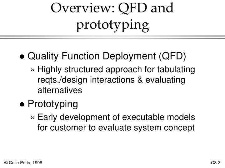 Overview: QFD and prototyping