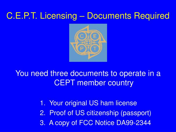 C.E.P.T. Licensing – Documents Required