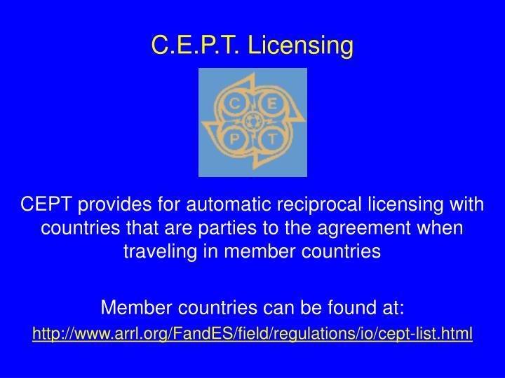 C.E.P.T. Licensing