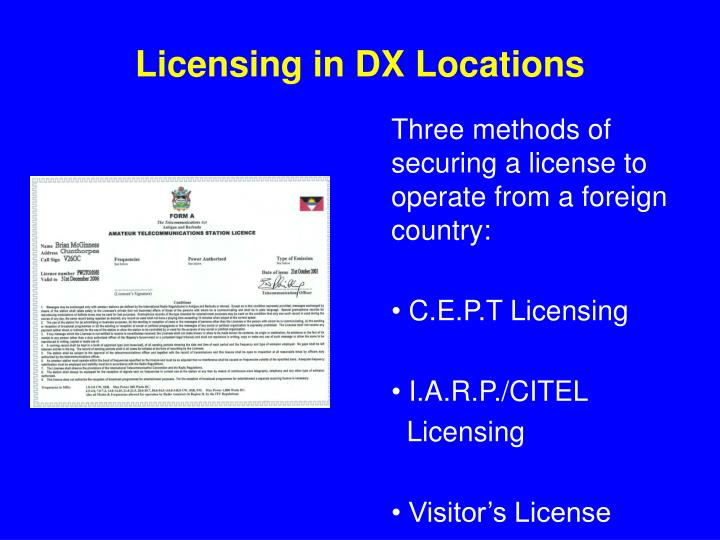 Licensing in DX Locations