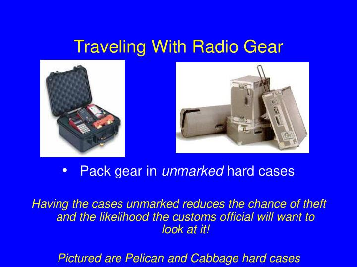Traveling With Radio Gear