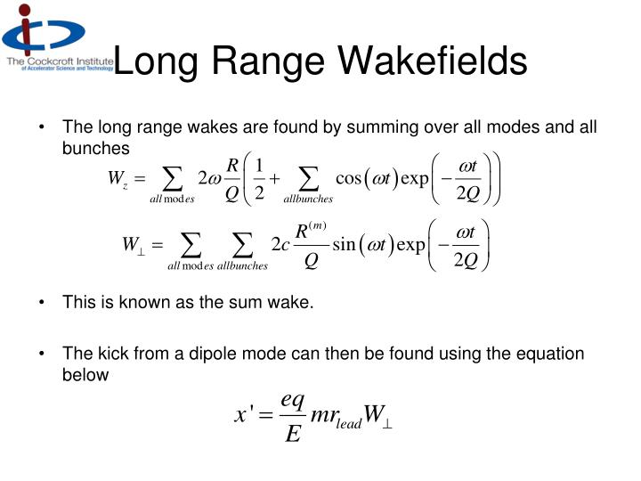 Long Range Wakefields