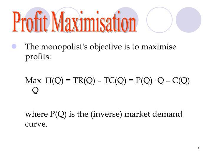 Profit Maximisation