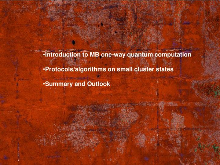 Introduction to MB one-way quantum computation