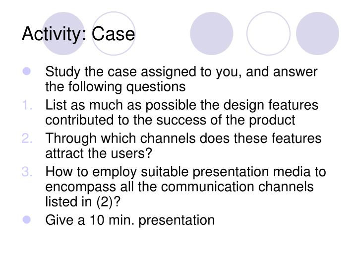 Activity: Case