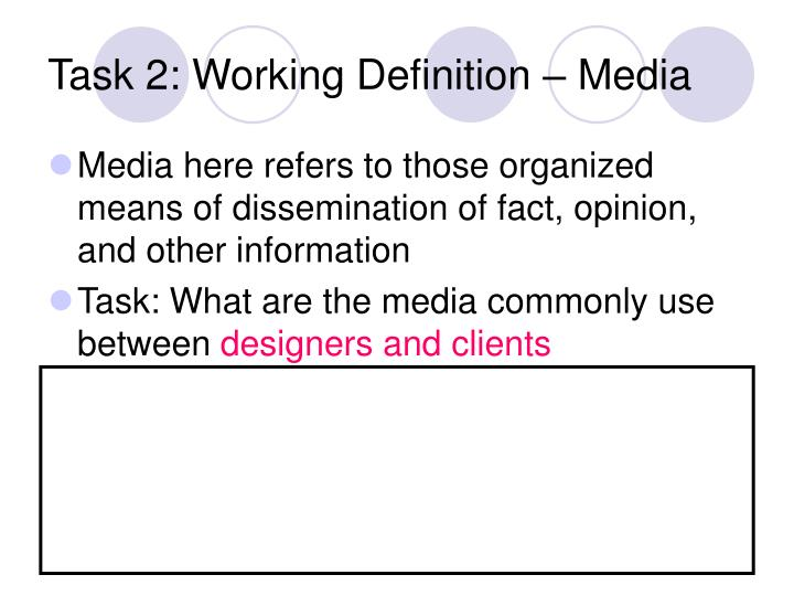 Task 2: Working Definition – Media