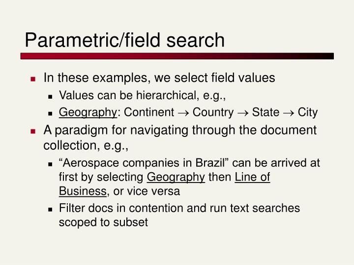Parametric/field search