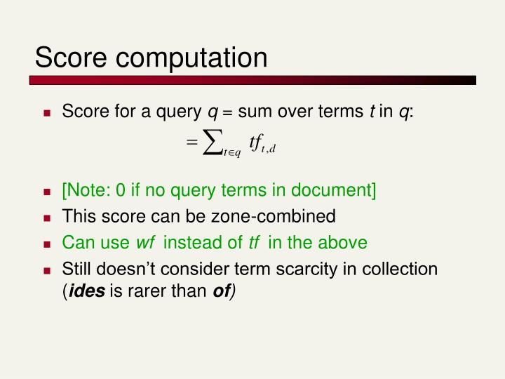 Score computation