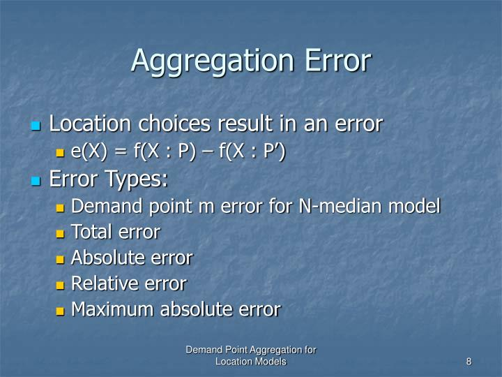 Aggregation Error