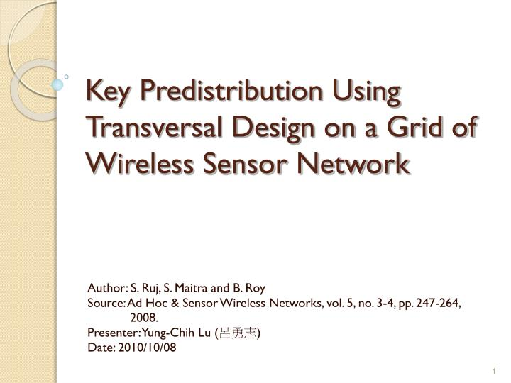 Key predistribution using transversal design on a grid of wireless sensor network