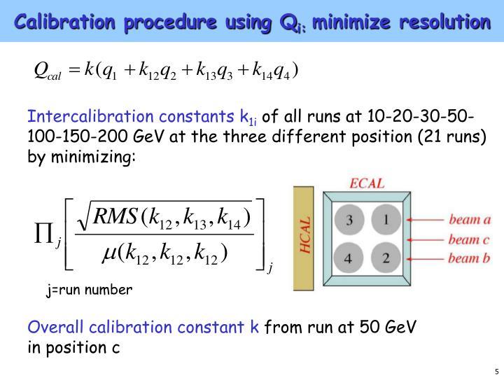 Calibration procedure using Q
