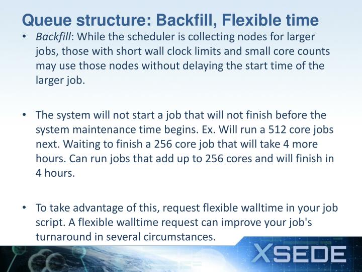 Queue structure: Backfill, Flexible time