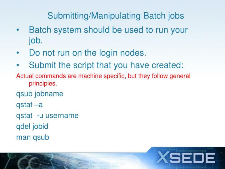 Submitting/Manipulating Batch jobs
