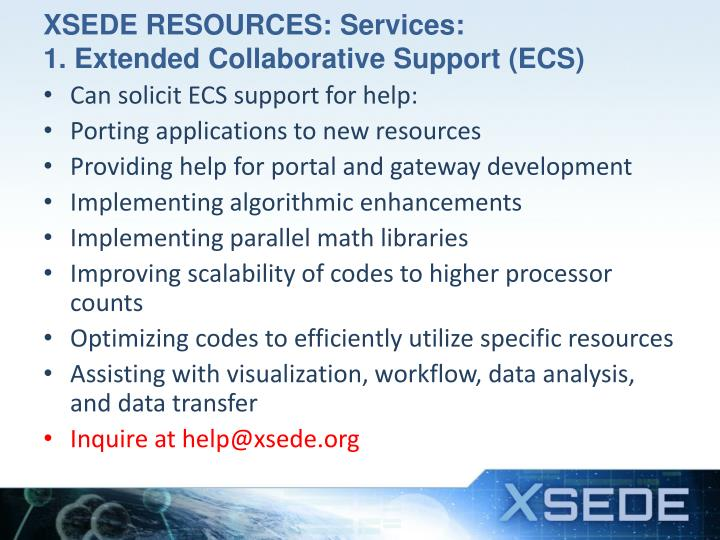 XSEDE RESOURCES: Services: