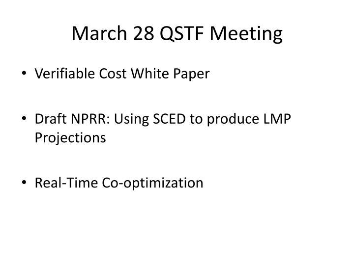 March 28 qstf meeting