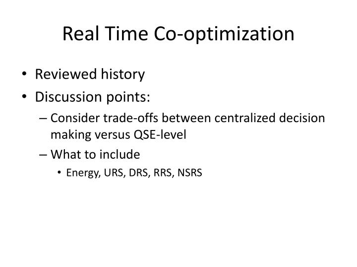 Real Time Co-optimization