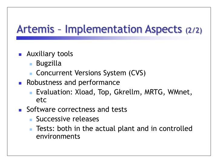Artemis – Implementation Aspects