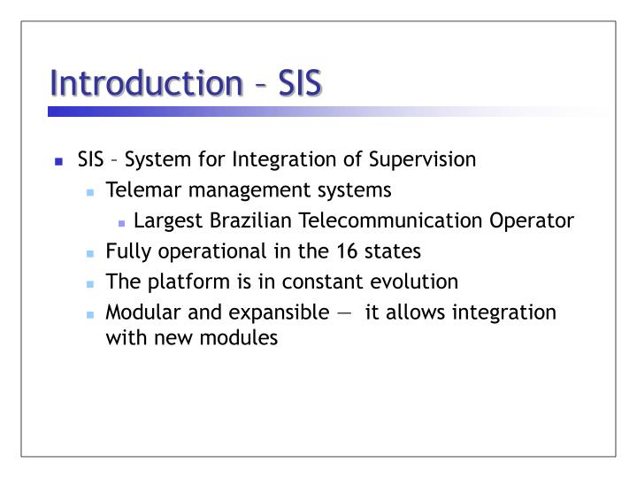 Introduction – SIS