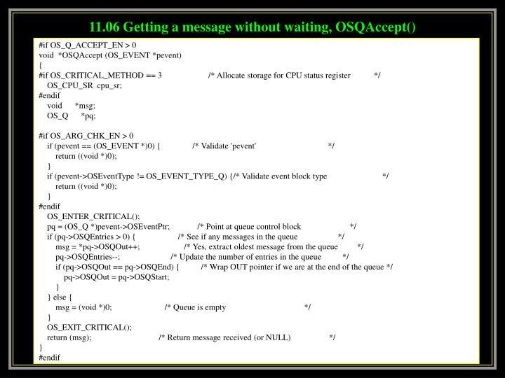 11.06 Getting a message without waiting, OSQAccept()