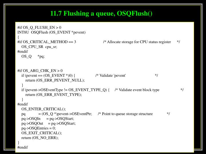 11.7 Flushing a queue, OSQFlush()