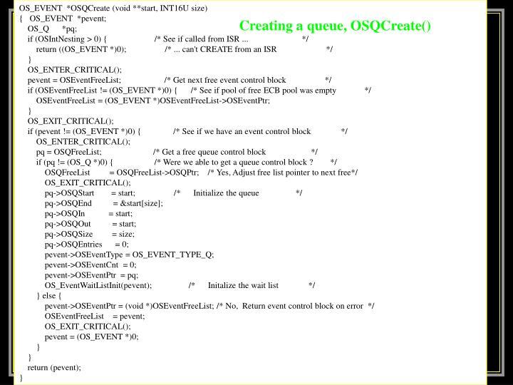OS_EVENT  *OSQCreate (void **start, INT16U size)