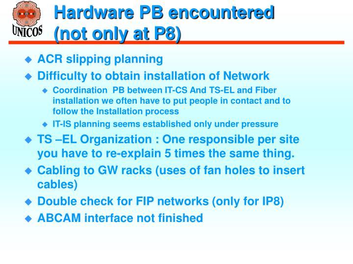 Hardware PB encountered