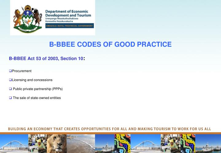 B-BBEE CODES OF GOOD PRACTICE