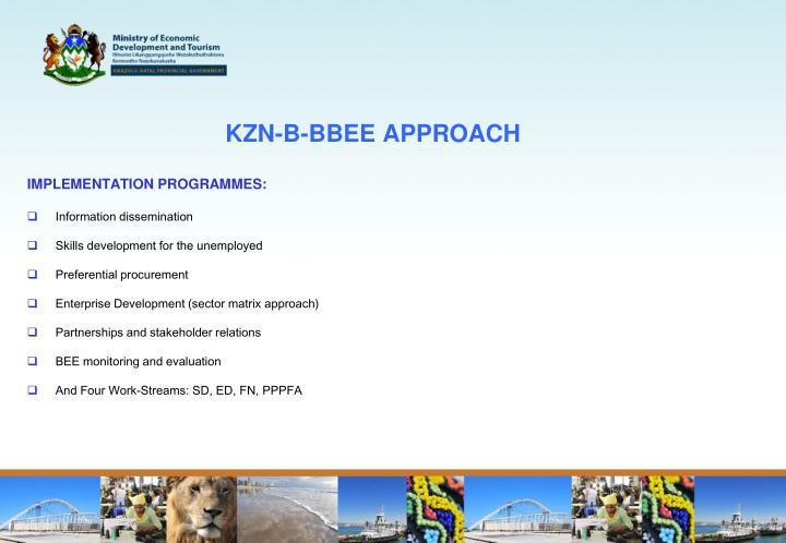 KZN-B-BBEE APPROACH