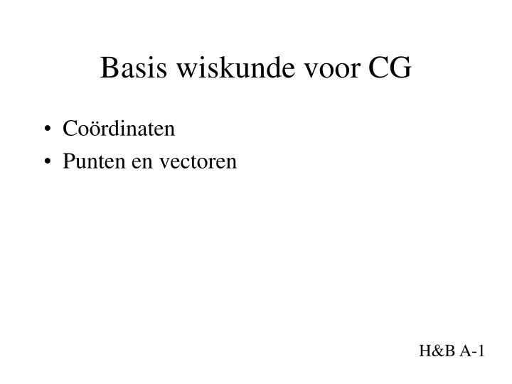 Basis wiskunde voor CG