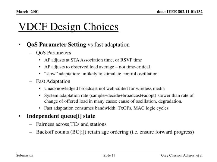 VDCF Design Choices