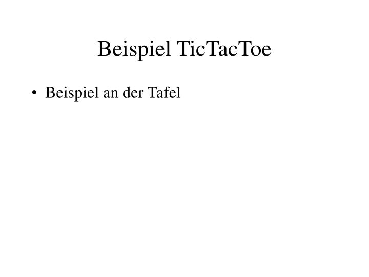Beispiel TicTacToe