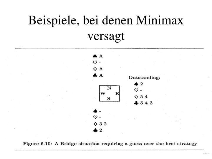 Beispiele, bei denen Minimax versagt