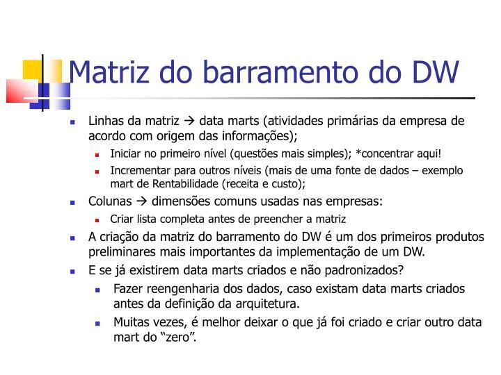 Matriz do barramento do DW