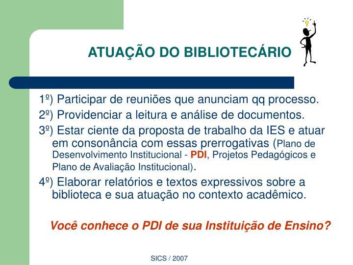 ATUAÇÃO DO BIBLIOTECÁRIO