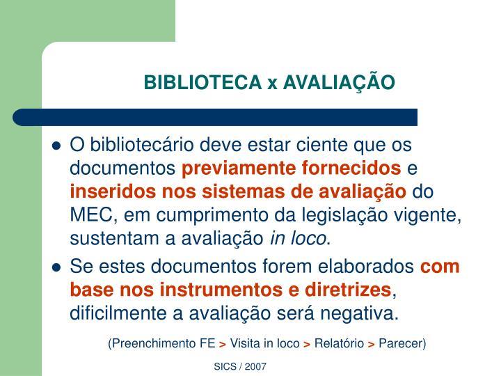 BIBLIOTECA x AVALIAÇÃO
