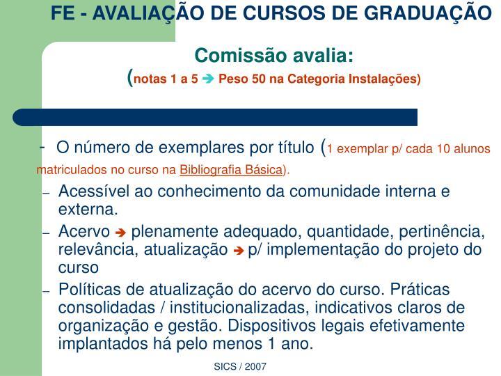 FE - AVALIAÇÃO DE CURSOS DE GRADUAÇÃO