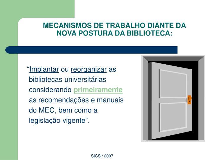 MECANISMOS DE TRABALHO DIANTE DA