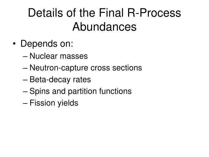 Details of the Final R-Process Abundances