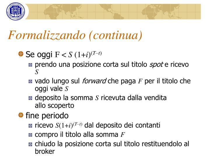 Formalizzando (continua)