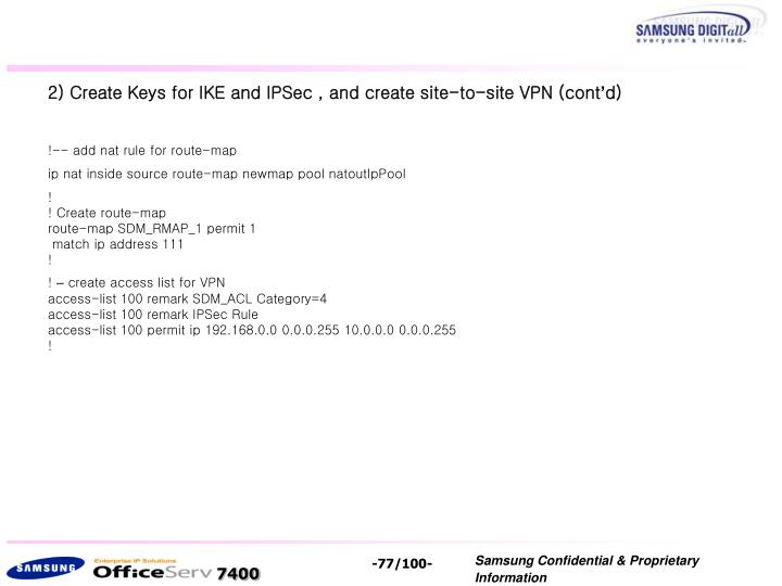 2) Create Keys for IKE and IPSec , and create site-to-site VPN (cont