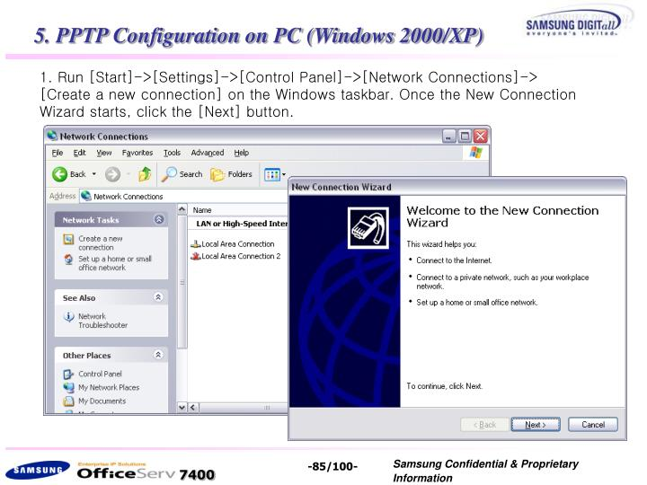 5. PPTP Configuration on PC (Windows 2000/XP)