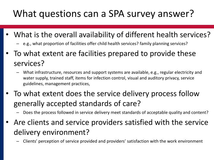 What questions can a spa survey answer