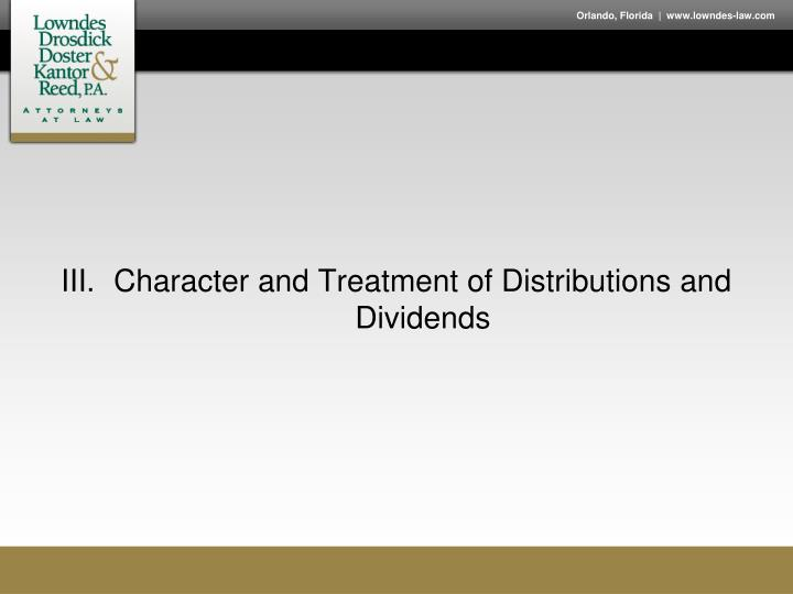 Character and Treatment of Distributions and Dividends