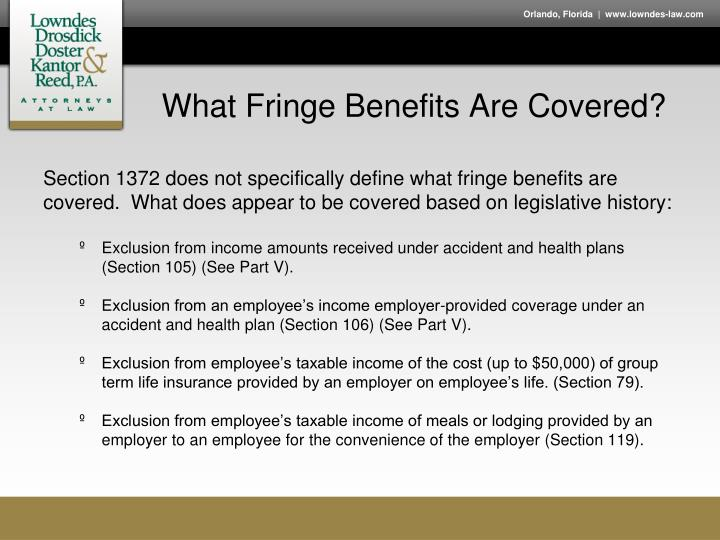 What Fringe Benefits Are Covered?