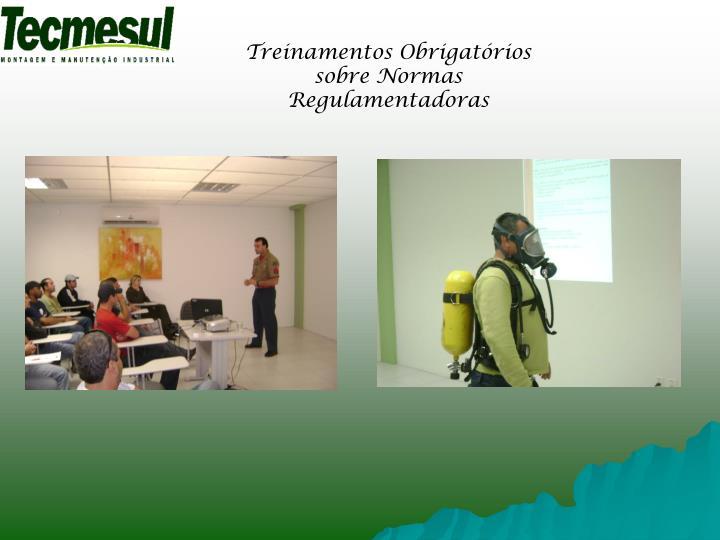 Treinamentos Obrigatórios sobre Normas Regulamentadoras